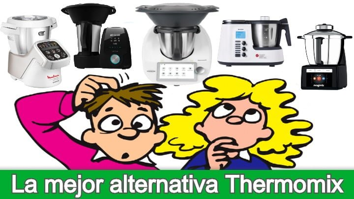 La mejor alternativa Thermomix