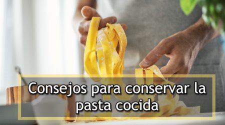 conservar pasta cocida