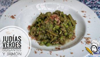 Judías verdes con guisantes y jamón en Thermomix