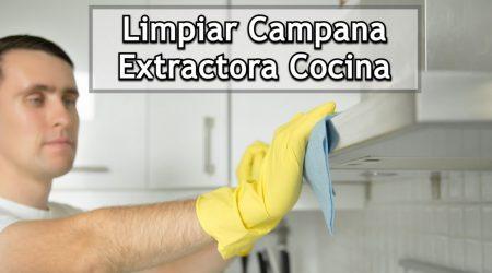 Los mejores consejos para limpiar una campana extractora de cocina