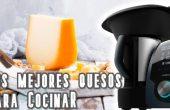 Los mejores quesos para cocinar los robots de cocina