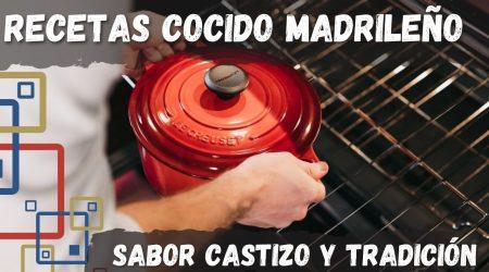 Cómo hacer la receta de cocido madrileño fácil